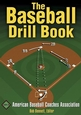 The Baseball Drill Book Cover