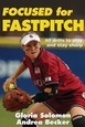 Focused for Fastpitch Cover
