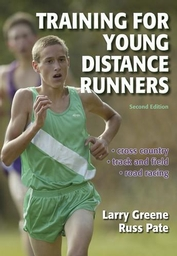 Training for Young Distance Runners-2nd Edition