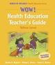 WOW! Health Education Teacher's Guide-Yellow Level Cover