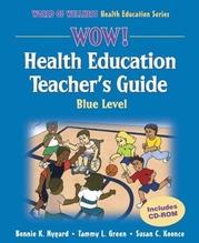 WOW! Health Education Teacher's Guide-Blue Level