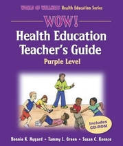 WOW! Health Education Teacher's Guide-Purple Level