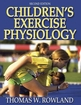 Children's Exercise Physiology-2nd Edition Cover
