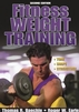 Fitness Weight Training-2nd Edition