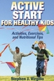 Fun activities can establish positive healthy lifestyle in young children