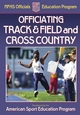 Officiating Track & Field and Cross Country Cover