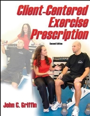 Client-Centered Exercise Prescription-2nd Edition