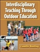 Interdisciplinary Teaching Through Outdoor Education Cover