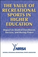 The Value of Recreational Sports in Higher Education Cover