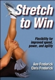 Authors Ann and Chris Frederick share their personal stretching videos - stretching an Olympian