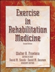 Exercise in Rehabilitation Medicine-2nd Edition Cover