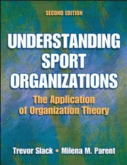 Understanding Sport Organizations-2nd Edition