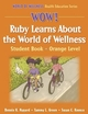 WOW! Ruby Learns About the World of Wellness-Orange Level-Paper Cover