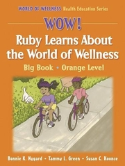 WOW! Ruby Learns About the World of Wellness-Paper