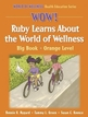 WOW! Ruby Learns About the World of Wellness-Paper Cover