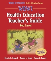 WOW! Health Education Teacher's Guide-Red Level