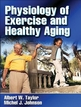 Physiology of Exercise and Healthy Aging Cover