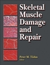 Skeletal Muscle Damage and Repair