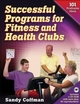 Successful Programs for Fitness and Health Clubs Cover