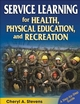 Service Learning for Health, Physical Education, and Recreation Cover