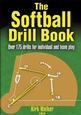 The Softball Drill Book Cover