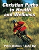 Nutritional Health and Wellness