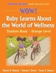 WOW! Ruby Learns About the World of Wellness-Orange Level-Hardback Cover