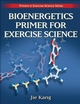 Bioenergetics Primer for Exercise Science Cover