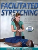 Facilitated Stretching-3rd Edition Cover