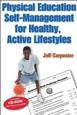 Physical Education Self-Management for Healthy, Active Lifestyles Cover