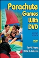 Parachute Games With DVD-2nd Edition Cover