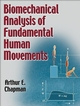 Biomechanical Analysis of Fundamental Human Movements Cover