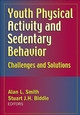 Youth Physical Activity and Sedentary Behavior Cover