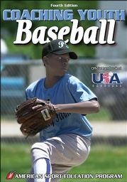 Coaching Youth Baseball-4th Edition