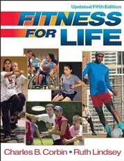 Fitness for Life - Updated 5th Editon - Paper Charles Corbin and Ruth Lindsey