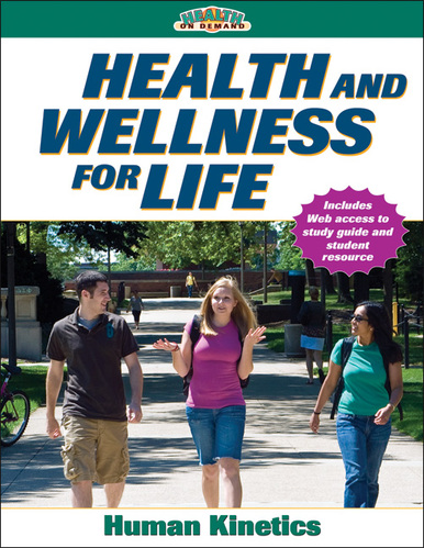 Health And Wellness For Life With Online Study Guide Human Kinetics