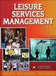 Leisure Services Management With Web Resources Cover