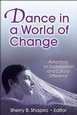 Dance in a World of Change Cover