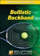Bollistic Backhand DVD Cover