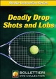 Hit more effective drop shots with deception