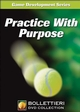Practice With Purpose DVD Cover