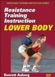 Resistance Training Instruction DVD: Lower Body Cover
