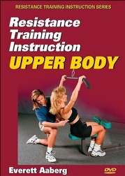 Resistance Training Instruction DVD: Upper Body
