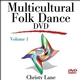 Multicultural Folk Dance DVD-Volume 1 Cover