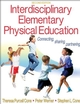 Interdisciplinary Elementary Physical Education-2nd Edition Cover