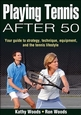 Playing Tennis After 50 Cover