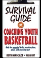 Survival Guide for Coaching Youth Basketball Cover