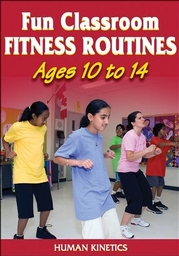 Fun Classroom Fitness Routines Ages 10 to 14 DVD