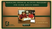 Managing Physical Activity Programs for Older Adults course: Staffing