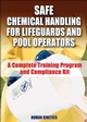 Safe Chemical Handling for Lifeguards and Pool Operators Cover